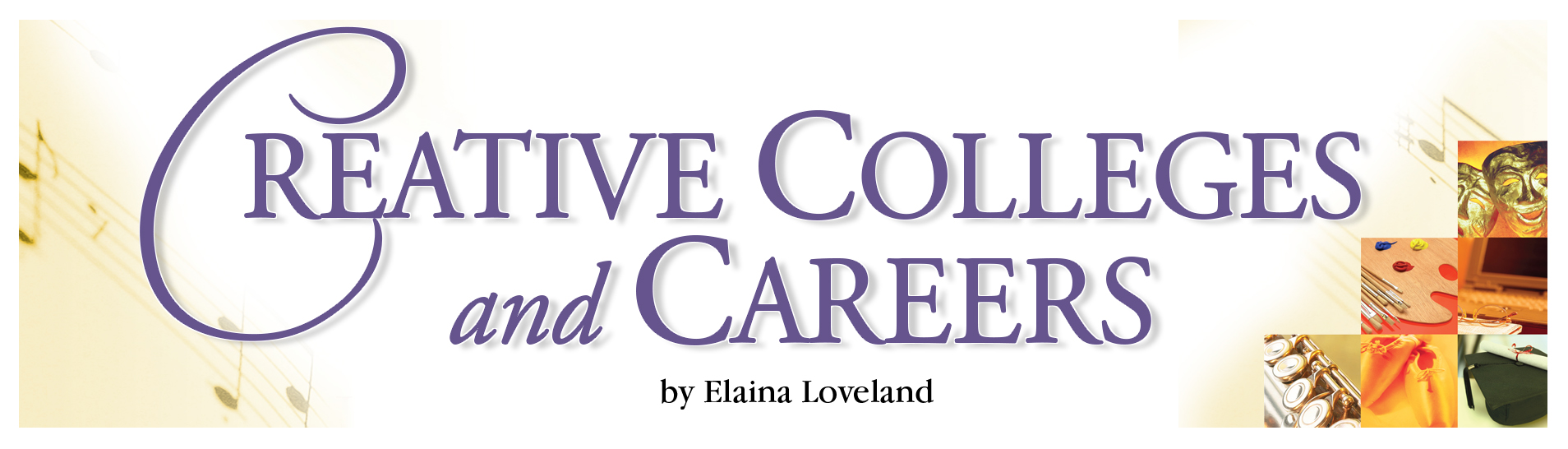 Creative Colleges and Careers
